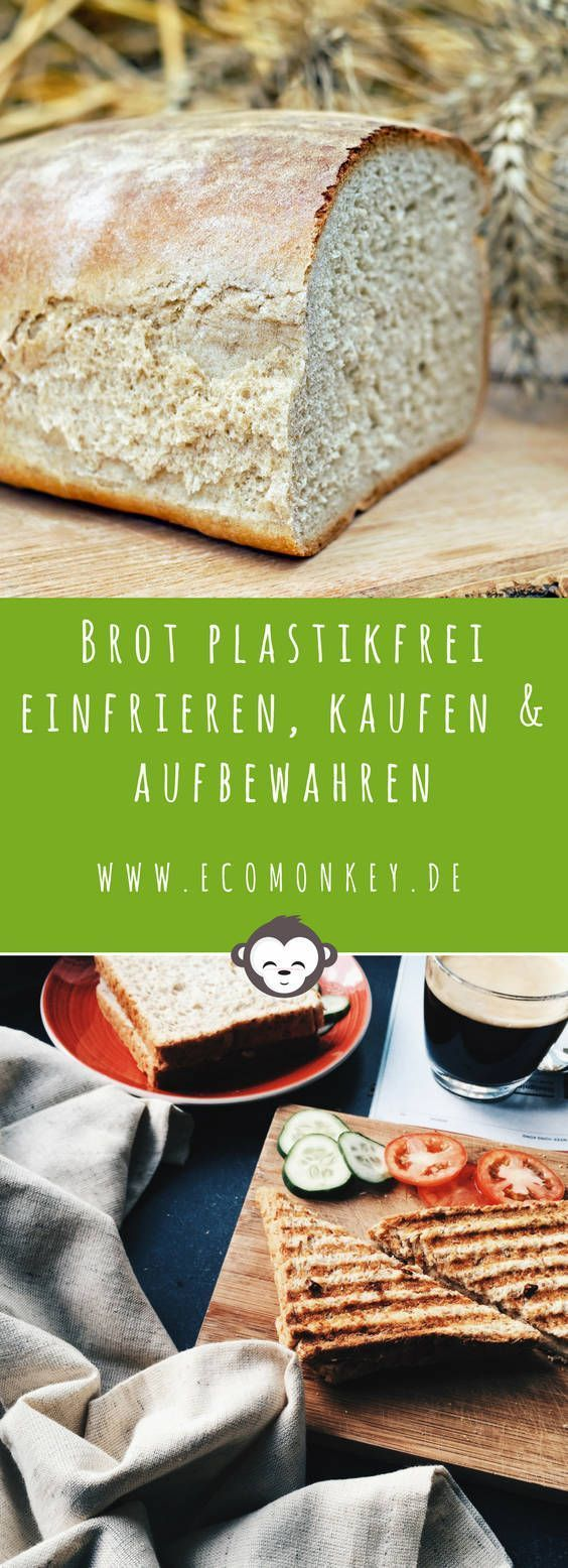Brot plastikfrei einfrieren, kaufen und aufbewahren