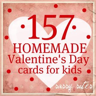 Lots Of Good Ideas For Kids.I Appreciate Making Homemade Valentines More  Than Buying Boxes U0026 Boxes.