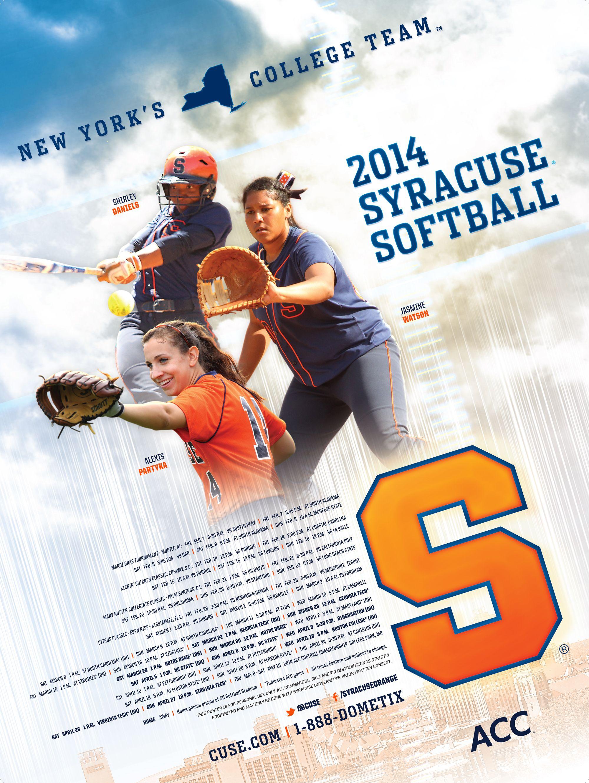 Syracuse Softball 2014 Poster Softball posters, Softball