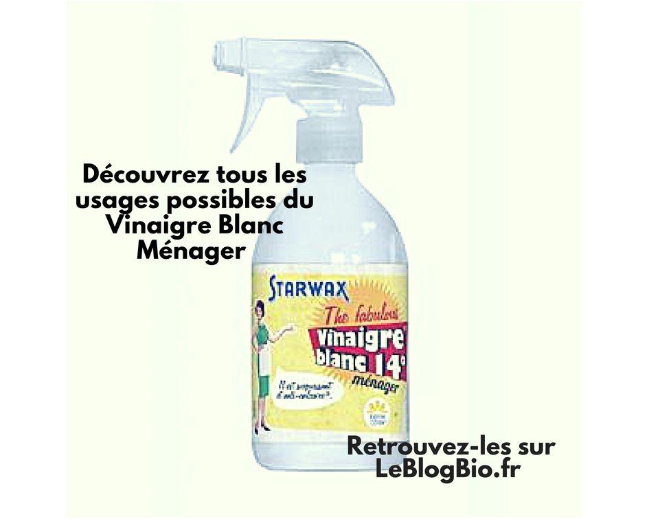 Vinaigre Blanc Menager Tous Les Usages Possibles Vinaigre