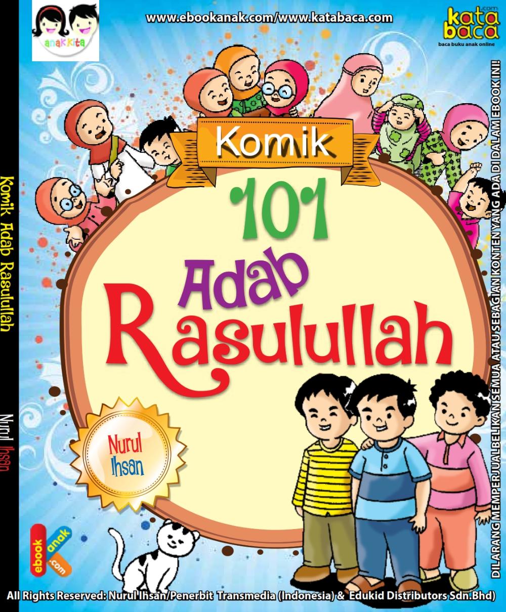 Download Ebook 101 Komik Adab Rasulullah Komik Anak Membaca Buku Pendidikan