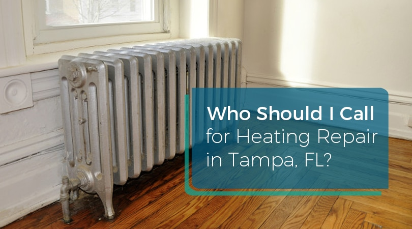 Who Should I Call for Heating Repair in Tampa, FL? Ball