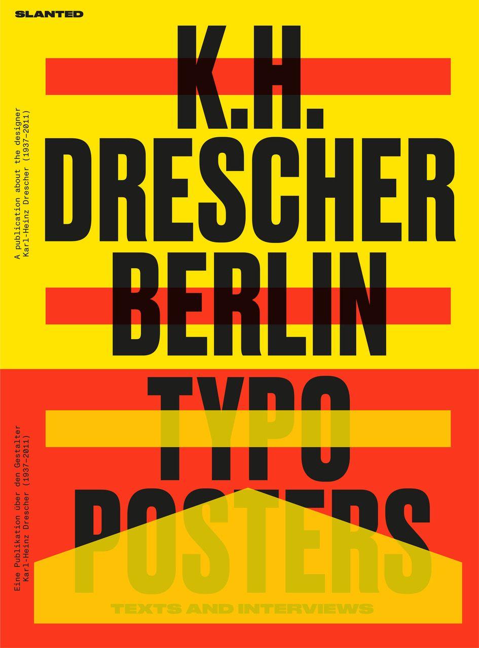 Karl Heinz Drescher Berlin Typo Posters Texts And Interviews Slanted In 2020 Typo Poster Poster Text Typographic Poster