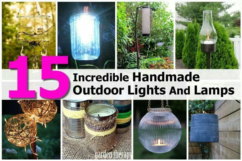 15 Incredible Handmade Outdoor Lights And Lamps Live In