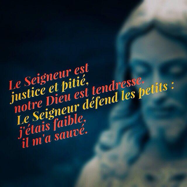 Psaume 114 Le Seigneur Est Justice Et Pitie Notre Dieu Est Tendresse 06 Le Seigneur Defend Les Petits J Etais Faible Il M Psaumes Tendresse Seigneur