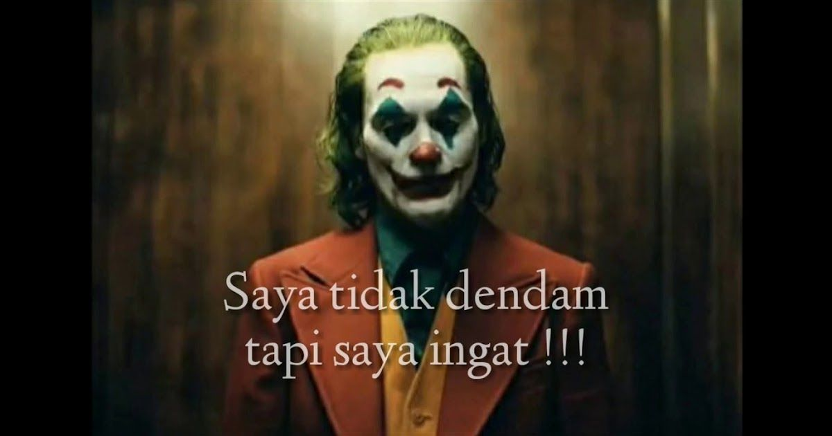 13 Kata Bijak Quotes Joker 2019 Bahasa Indonesia Di 2020 Joker