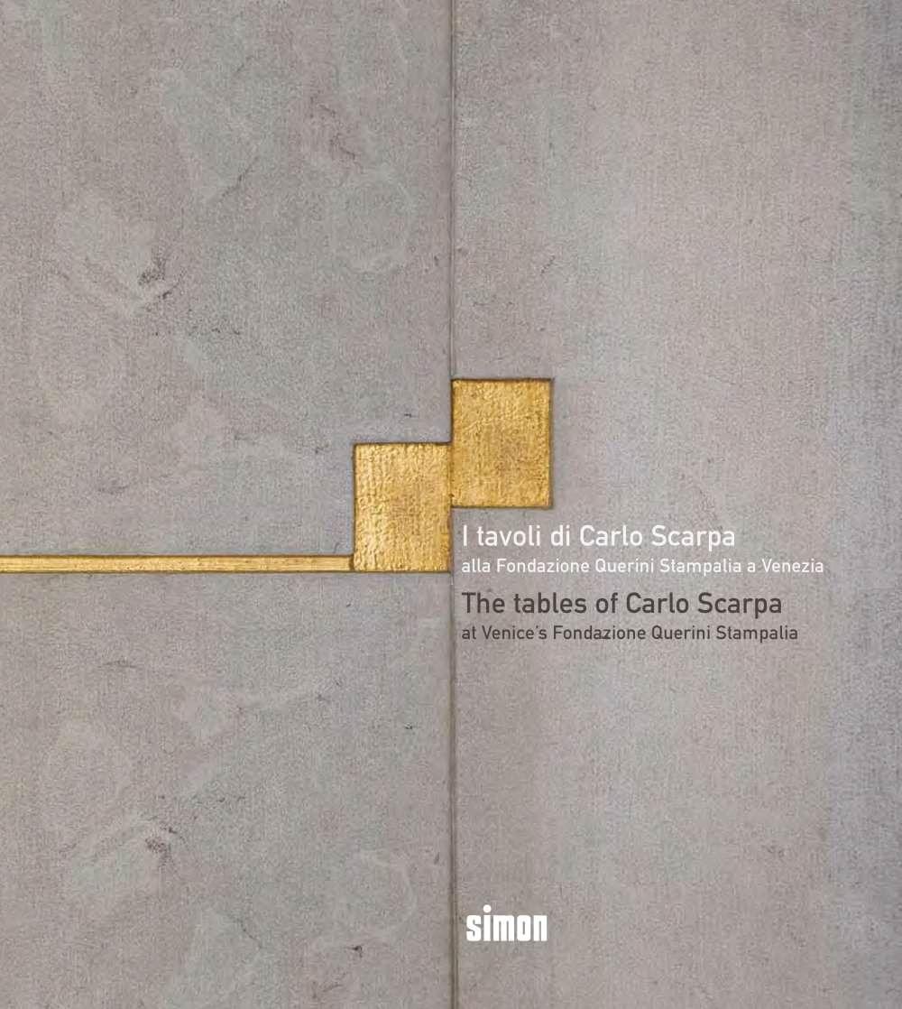 The Tables of Carlo Scarpa At Venice's Fondazione Querini Stampalia Carlo Scarpa