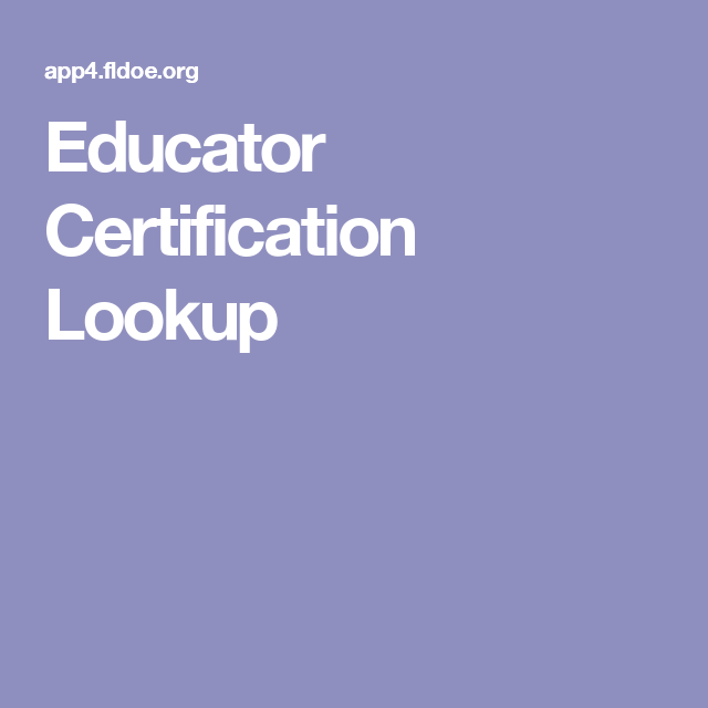 Educator Certification Lookup | School | Pinterest | School