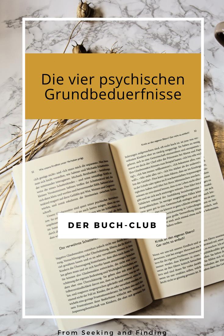 Der Buch Club Die Vier Psychischen Grundbedurfnisse Psychologie Studium Grundbedurfnisse Bucher