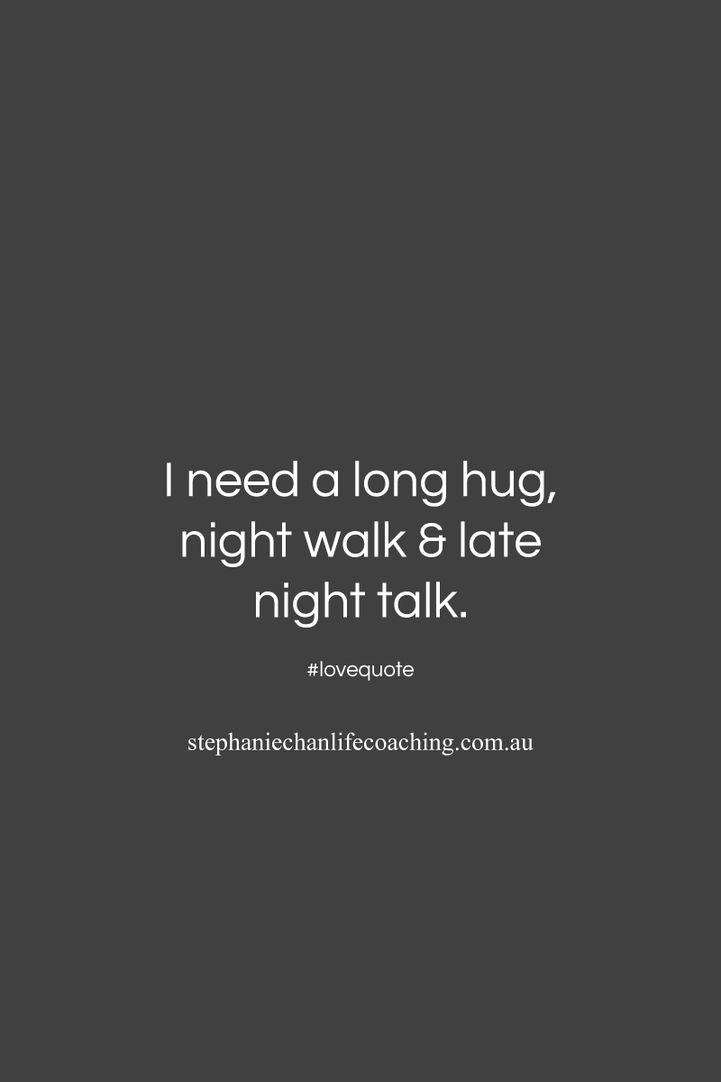 I Need A Long Hug Night Walk Late Night Talklove Quote