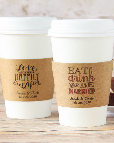 At Your Wedding Say It Loud Proud And Pretty With Personalized Coffee Sleeves These Decorative Will Protect Guests Precious Palms From Hot