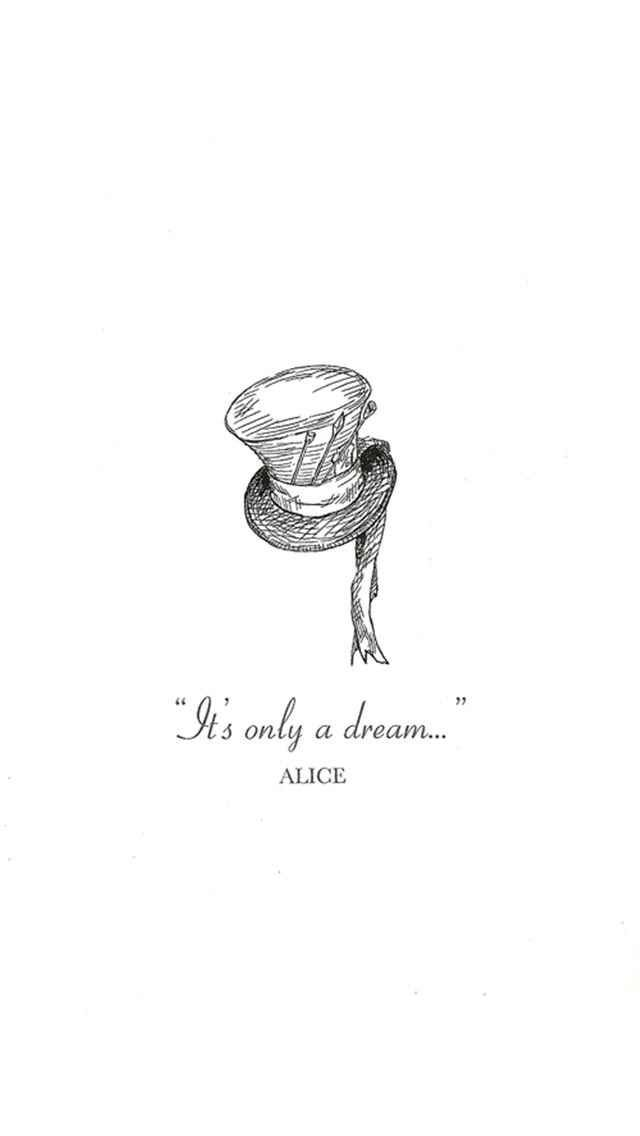 """""""It's only a dream..."""" -Alice"""