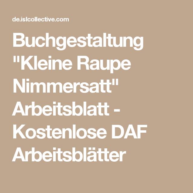 Buchgestaltung Kleine Raupe Nimmersatt Schwache Verben Verben Die Kleine Raupe Nimmersatt