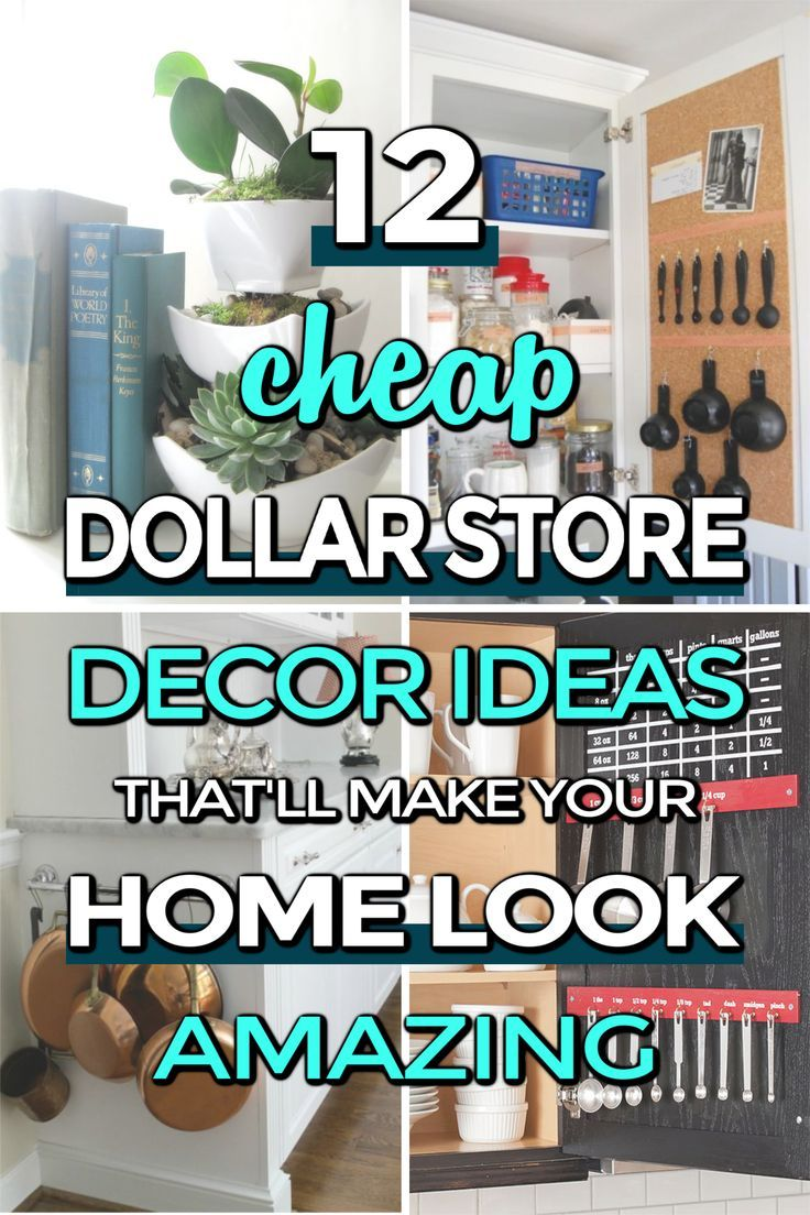 12 Cheap And Easy Dollar Store Decor Hacks That Ll Make
