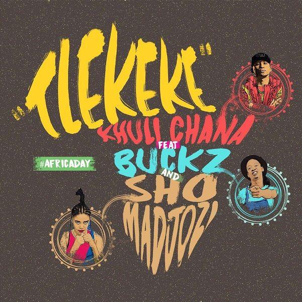 Khuli Chana Feat Sho Madjozi Dj Buckz Shareen Tlekeke Afro