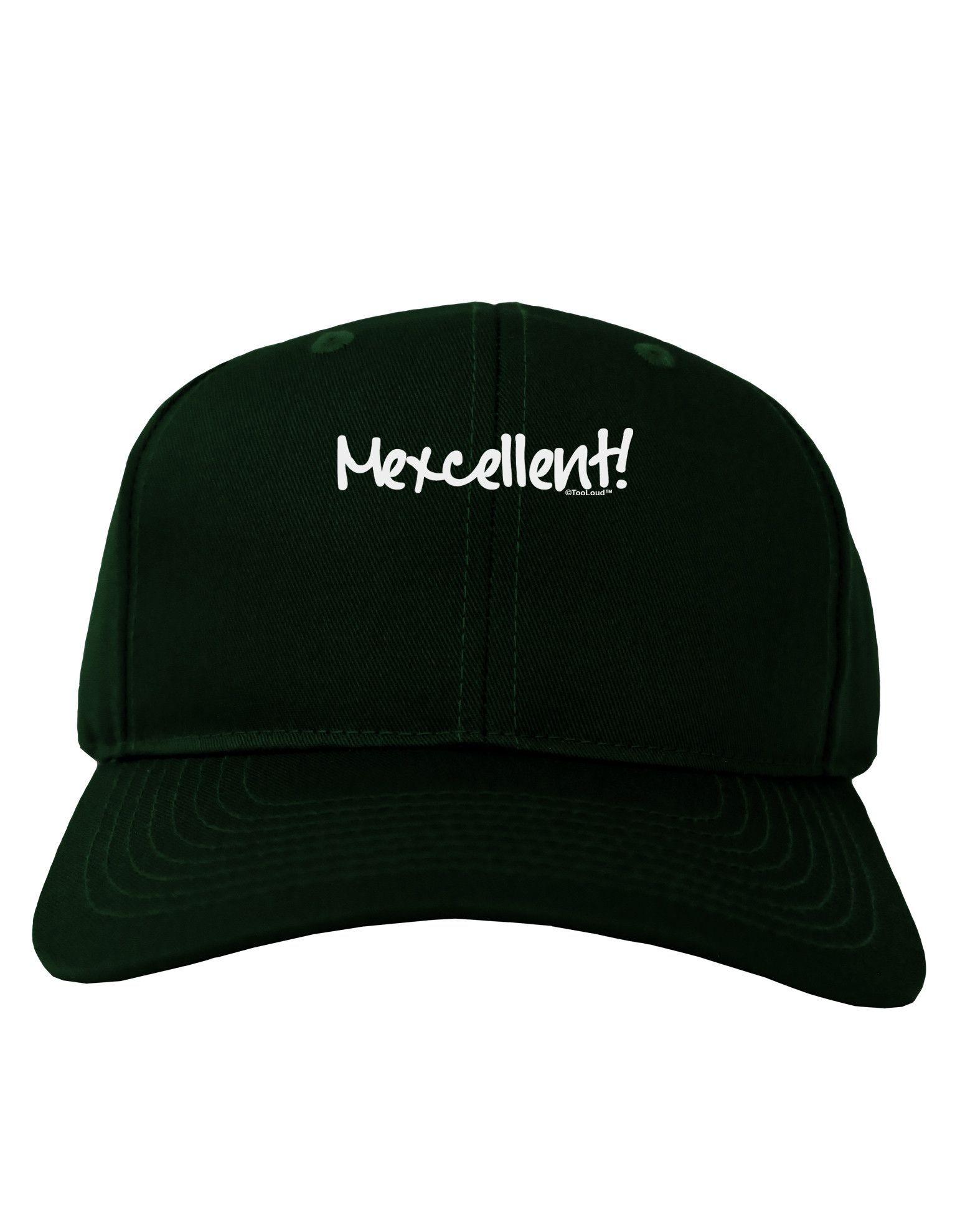 TooLoud Mexcellent - Cinco De Mayo Adult Dark Baseball Cap Hat