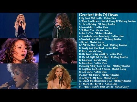 Mariah Carey Whitney Houston Celine Dion Greatest Hits