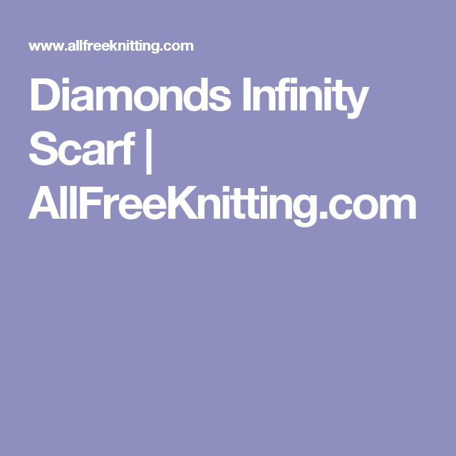 Diamonds Infinity Scarf | AllFreeKnitting.com