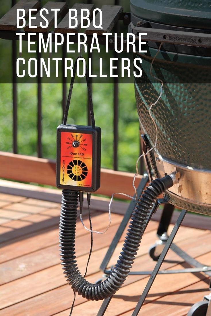7 Best Bbq Temperature Controllers Of 2020 Automatic Manual Bbq Guru Best Bbq Bbq