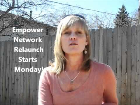 The Empower Network Relaunch Starts Monday Xo With Images