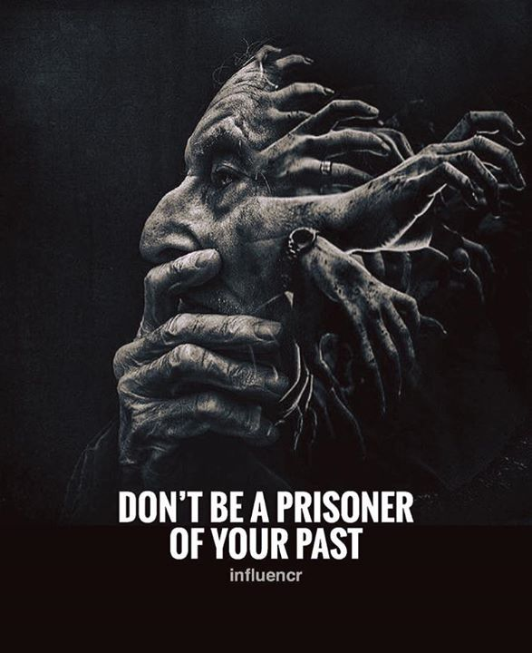 Dont be a prisoner of your past Inspirational Quotes Pinterest - new blueprint book entropia
