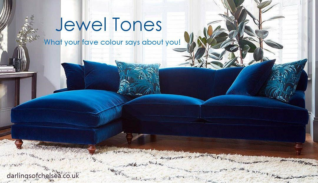 Jewel Tones What Your Favourite Colour Says About You Darlings Blog Couches Living Room Blue Living Room Blue Sofas Living Room