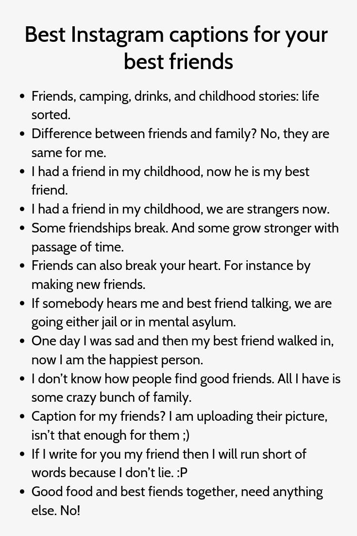 Best Instagram Captions For Your Best Friends3 Instagram Captions For Friends Caption For Friends Good Instagram Captions