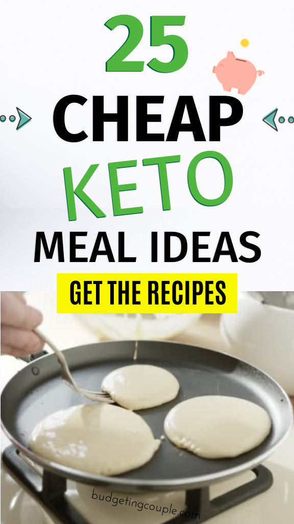 25 Cheap Keto Recipes & Meal Ideas (for beginners)