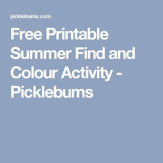 Free Printable Summer Find and Colour Activity - Picklebums