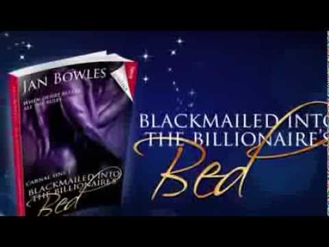 Blackmailed Into The Billionaires Bed By Jan Bowles Books