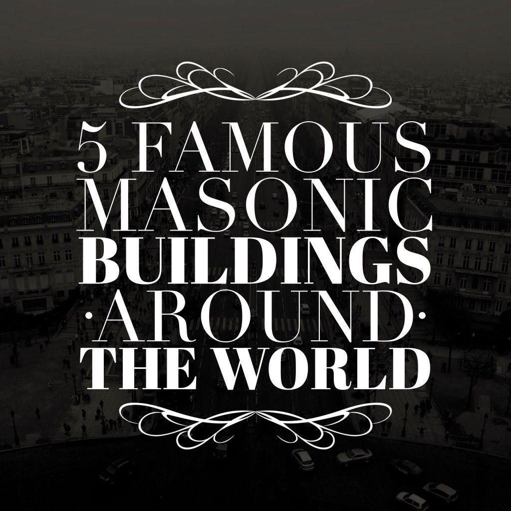5 Famous Masonic Buildings Around The World Masonic Find Masonry