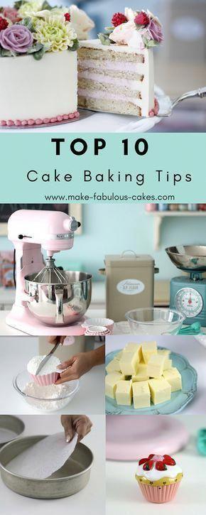 Photo of Top 10 Cake Baking Tips by Make Fabulous Cakes #cakewalkcakes