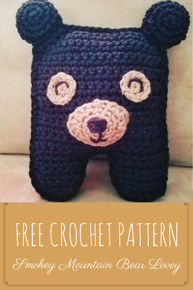 Smoky Mountain Bear Lovey-Free Crochet Pattern and Instructions ...