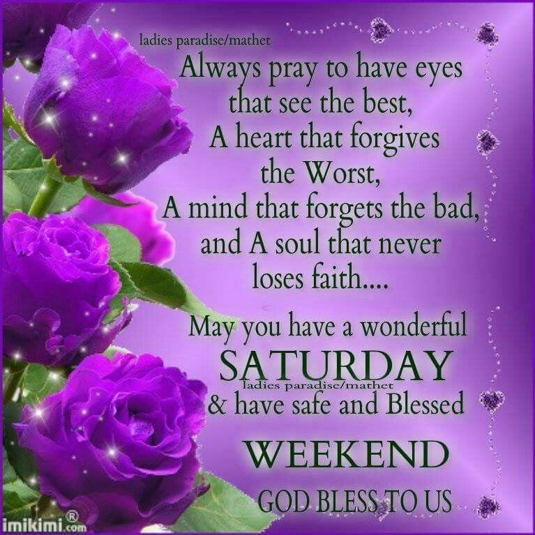 Saturday Days Of The Week Morning Blessings Saturday Quotes