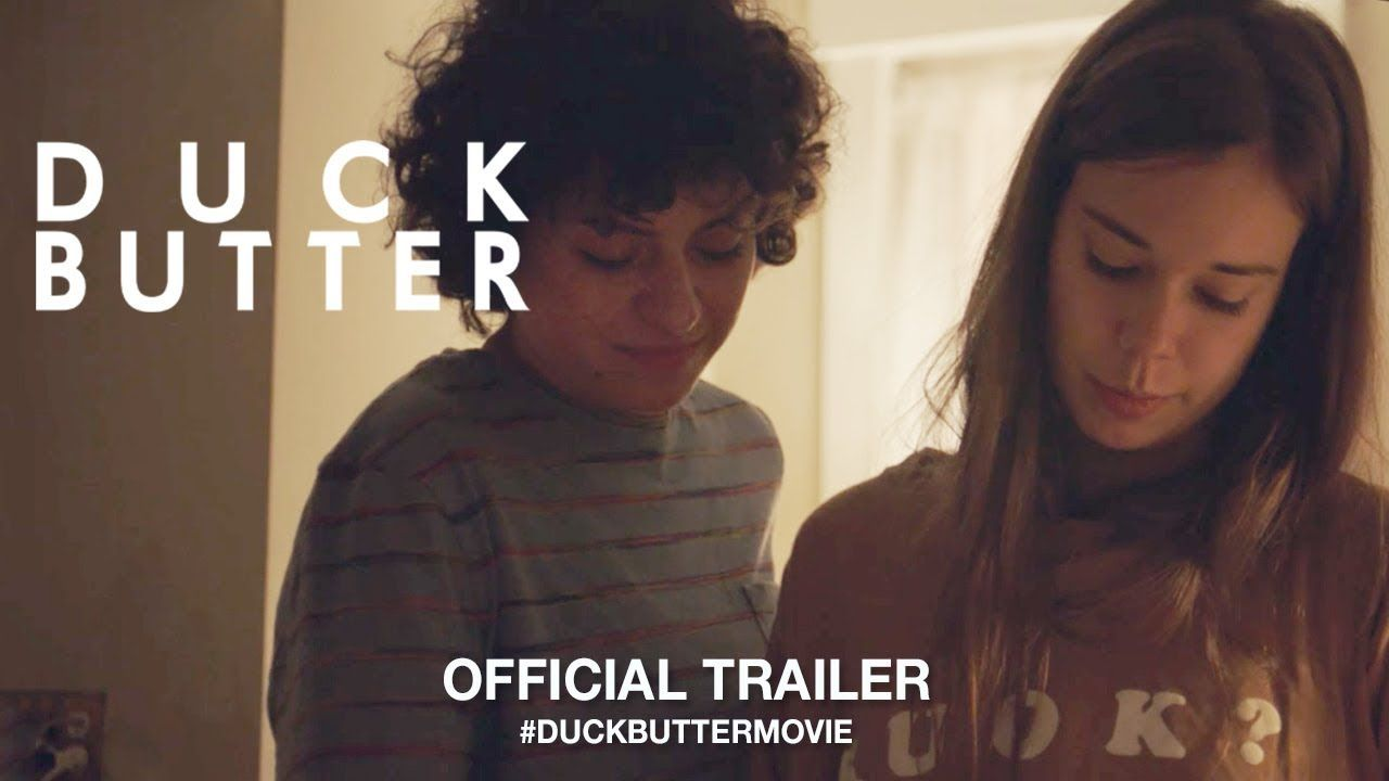 Duck Butter 2018 Official Trailer Hd Con Immagini