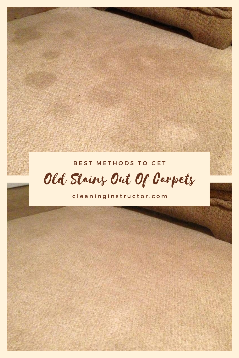 Best Methods To Get Old Stains Out Of Carpets Cleaning Carpet Stains Stain Remover Carpet Carpet Cleaner Solution