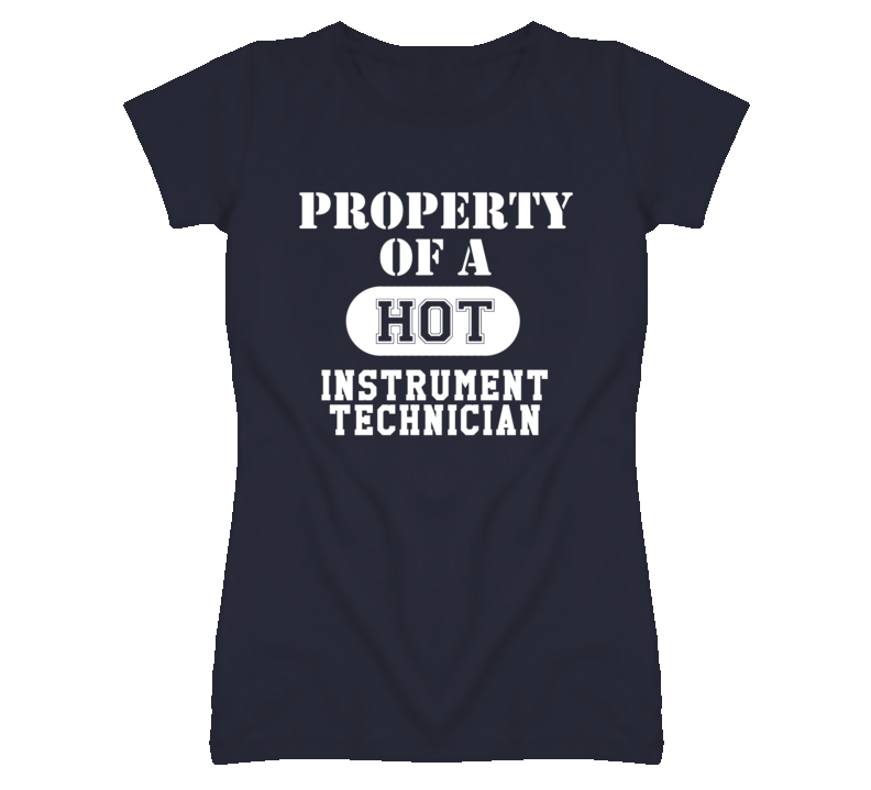 Property of a hot instrument technician funny job t shirt i want property of a hot instrument technician funny job t shirt fandeluxe Gallery
