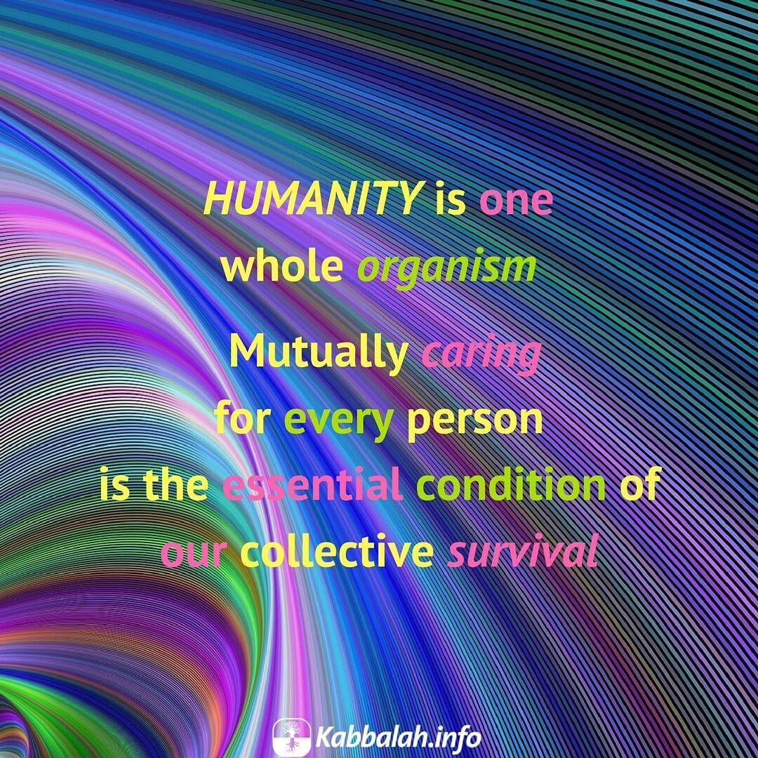 Whole Life Quotes Online Humanity Is One Whole Organismmutually Caring For Every Person