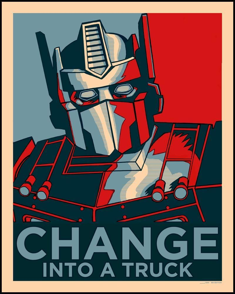 On a very clever play of word, this print features Optimus Prime of Transformers fame in the style of Obama in Shepard Fairey's famous HOPE print. I personally like this one much better. Rare special limited edition out of production art print.