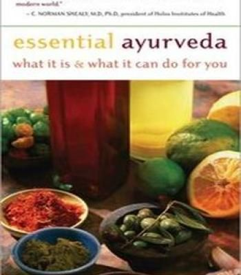 Essential ayurveda what it is and what it can do for you pdf essential ayurveda what it is and what it can do for you pdf forumfinder Images