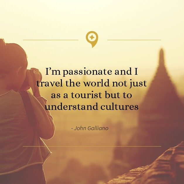 One Of My Favorite Quotes About Travel And Culture Inspirational