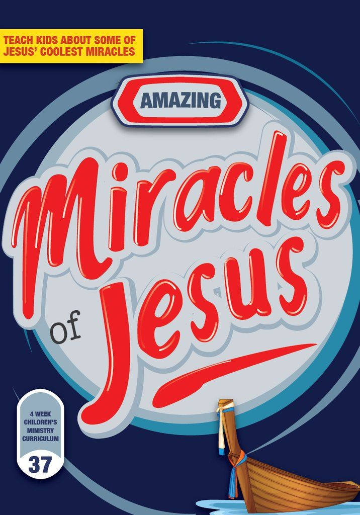 Miracles of Jesus 4-Week Children's Ministry Curriculum. The miracles of Jesus can be over looked in Bible stories and a book specifically dedicated for the miracles I believe would be very important for kids.