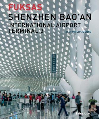 Fuksas : Shenzhen Bao'an International Airport Terminal 3