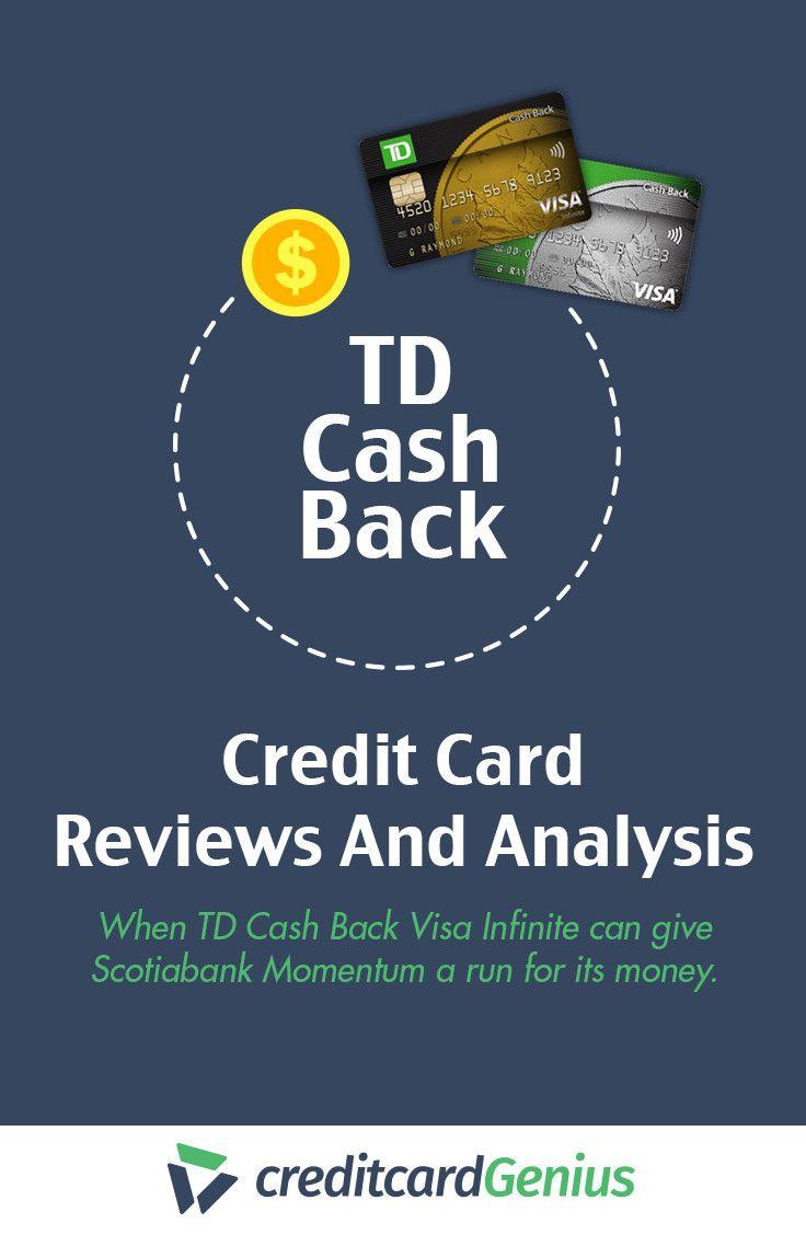 Td Visa Cards >> Until Recently Td Cash Back Credit Cards Left A Lot To Be Desired