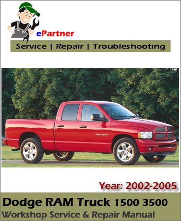 dodge ram truck 1500 3500 service repair manual 2002 2005 dodge rh pinterest com 2005 dodge ram 1500 repair manual 2005 dodge ram parts manual