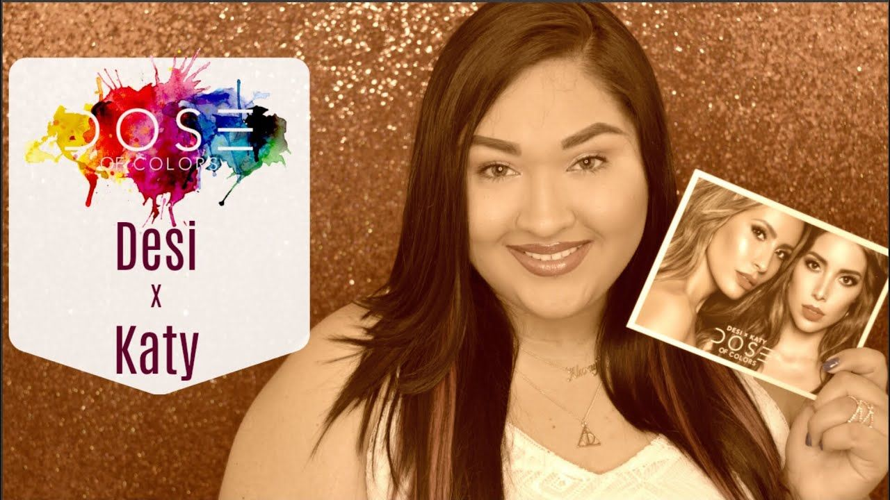 Coleccion Desi x Katy con Dose of Colors | Swatches, reseña y primeras i...