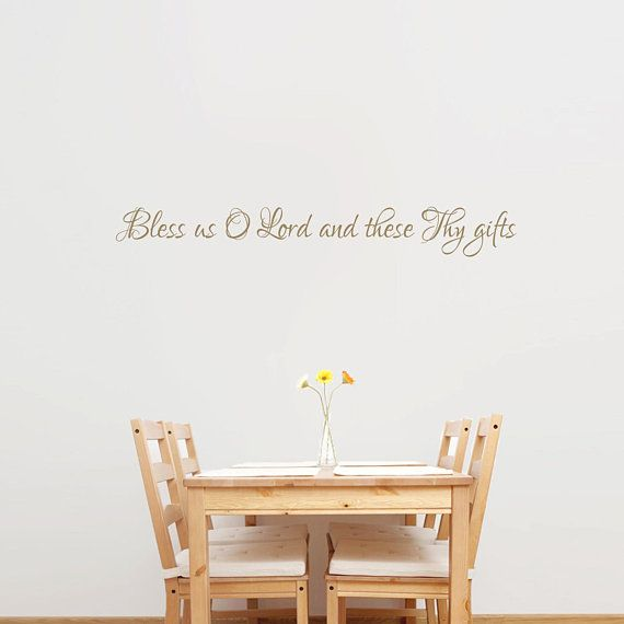 bless us o lord and these thy gifts wall decal kitchen and dining