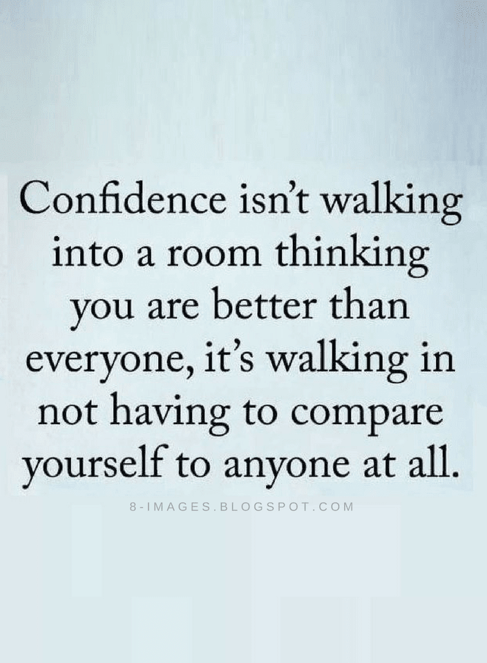 Confidence Quotes Gorgeous Confidence Quotes Where There Is Comparison There's Lack Of . Inspiration Design