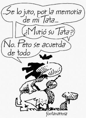 Hoy Es El Dia Nacional Del Humorista En Homenaje A Roberto Fontanarrosa El Intransigente Fontanarrosa Historietas Argentinas Humor Grafico