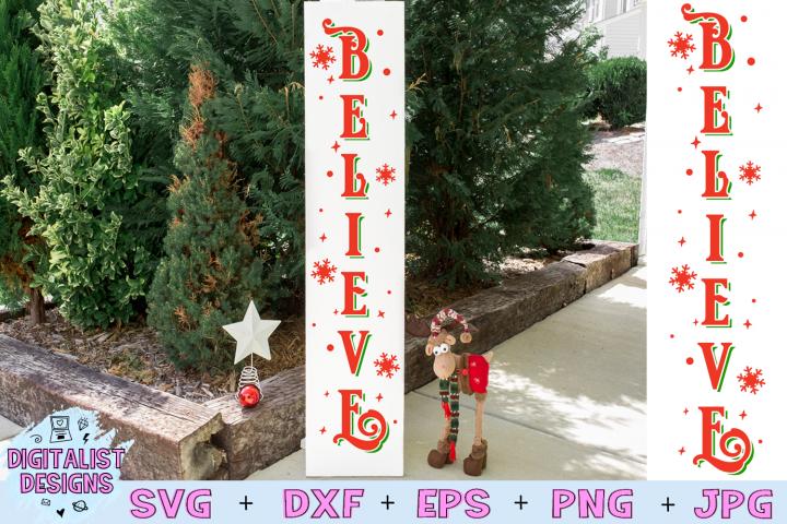 Believe SVG Christmas Vertical Porch Sign Decor